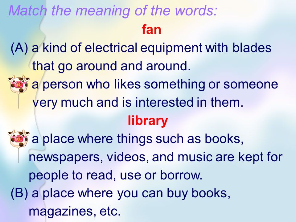 Match the meaning of the words: