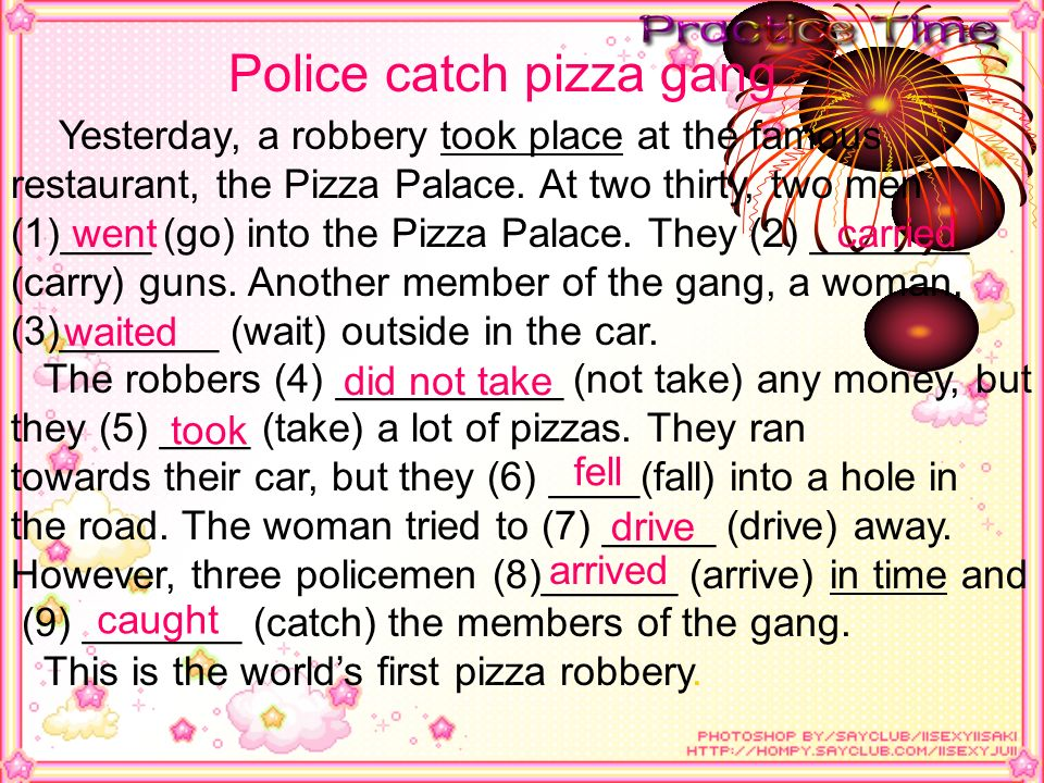 Police catch pizza gang