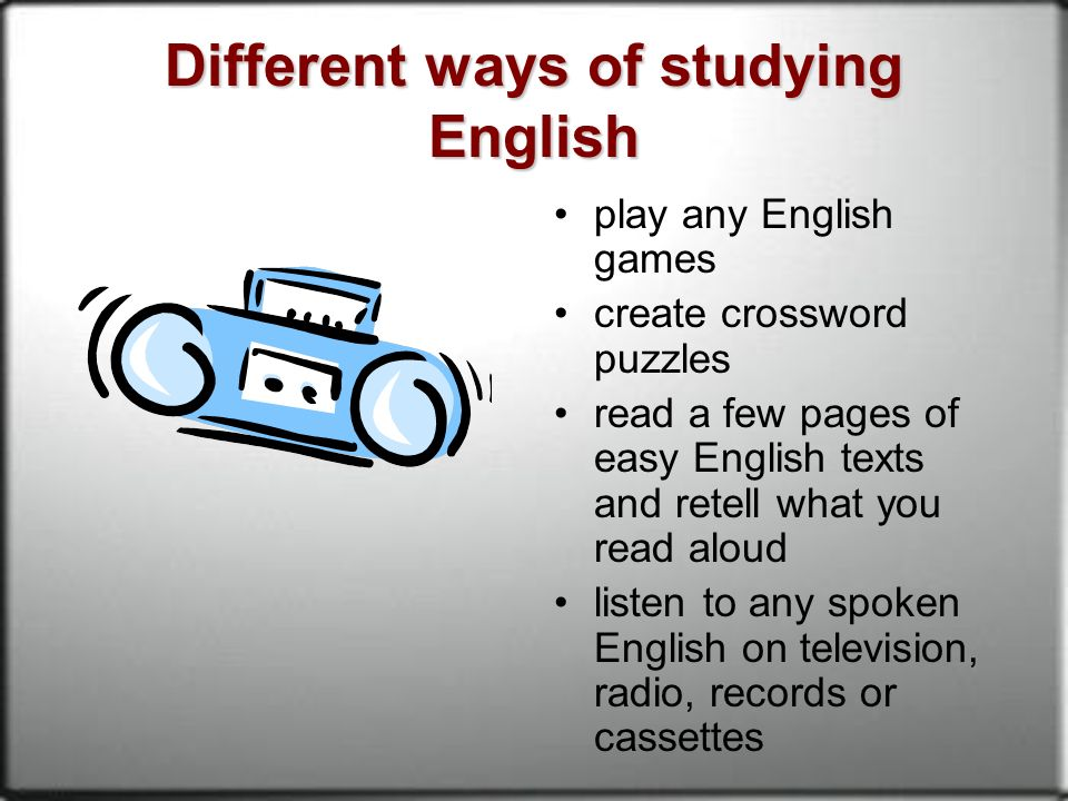 the different way to study english Practise and improve your english grammar with our grammar reference pages and online exercises.
