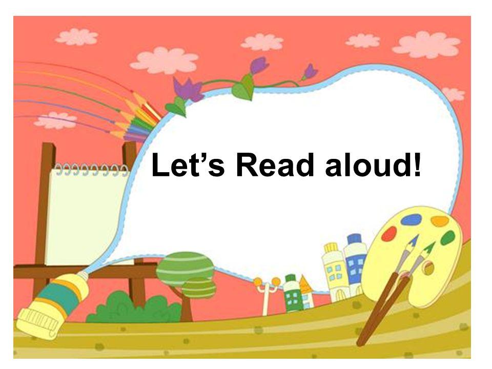 Let's Read aloud!