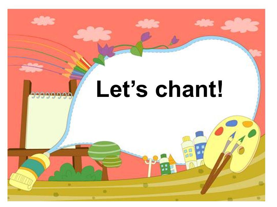 Let's chant!