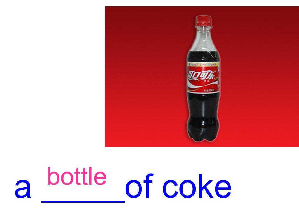 bottle a of coke