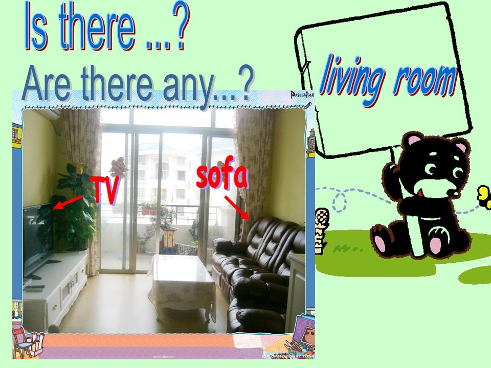 Is there ... living room Are there any... sofa TV
