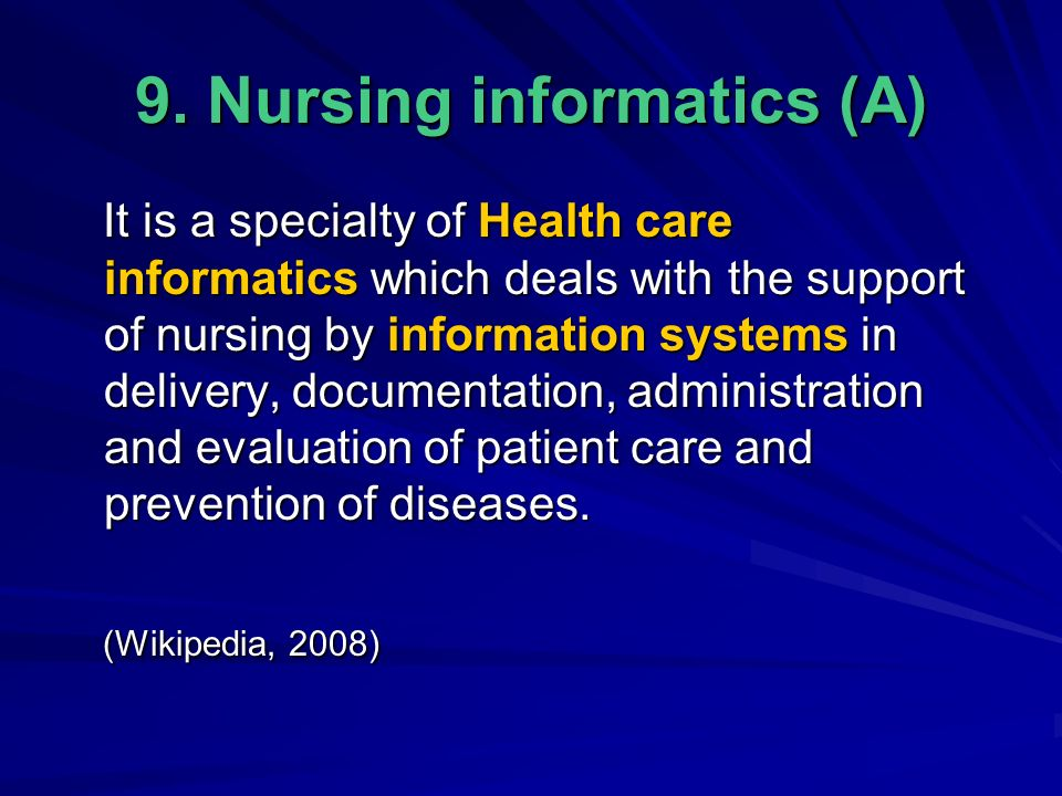 health care informatics Healthcare informatics is a field focused on integrating computer technology and medicine doctors use healthcare informatics to.