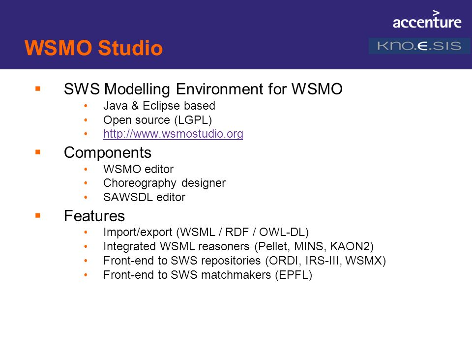 WSMO Studio SWS Modelling Environment for WSMO Components Features