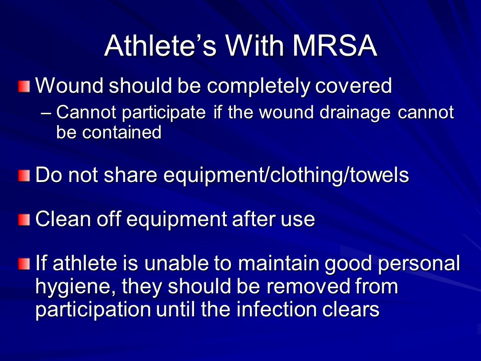 Athlete's With MRSA Wound should be completely covered