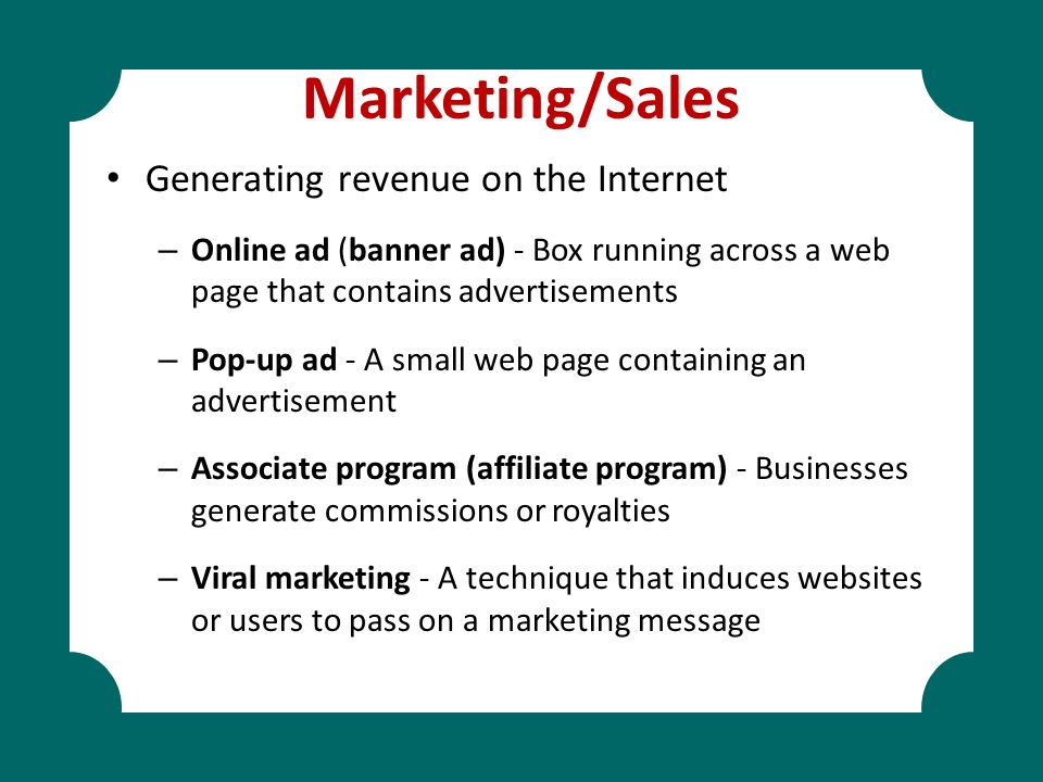 Marketing/Sales Generating revenue on the Internet