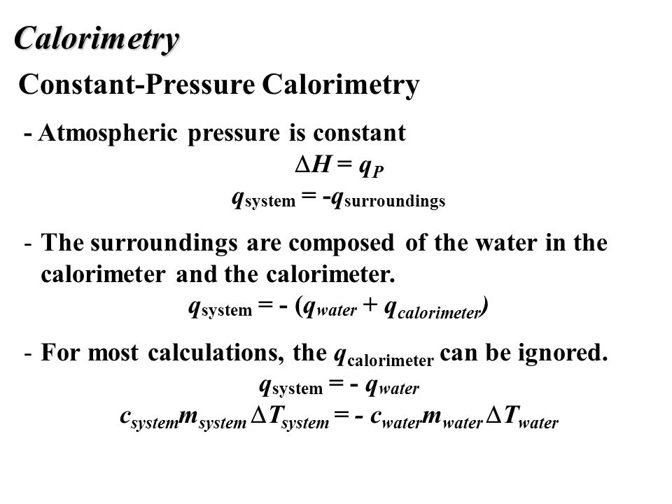 calorimetry equations Differential scanning calorimetry is a specific type of calorimetry including both a sample substance and a reference substance, residing in separate chambers while the reference chamber contains.