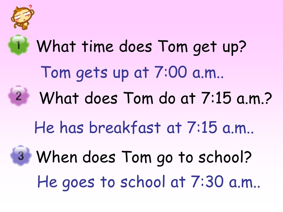What time does Tom get up