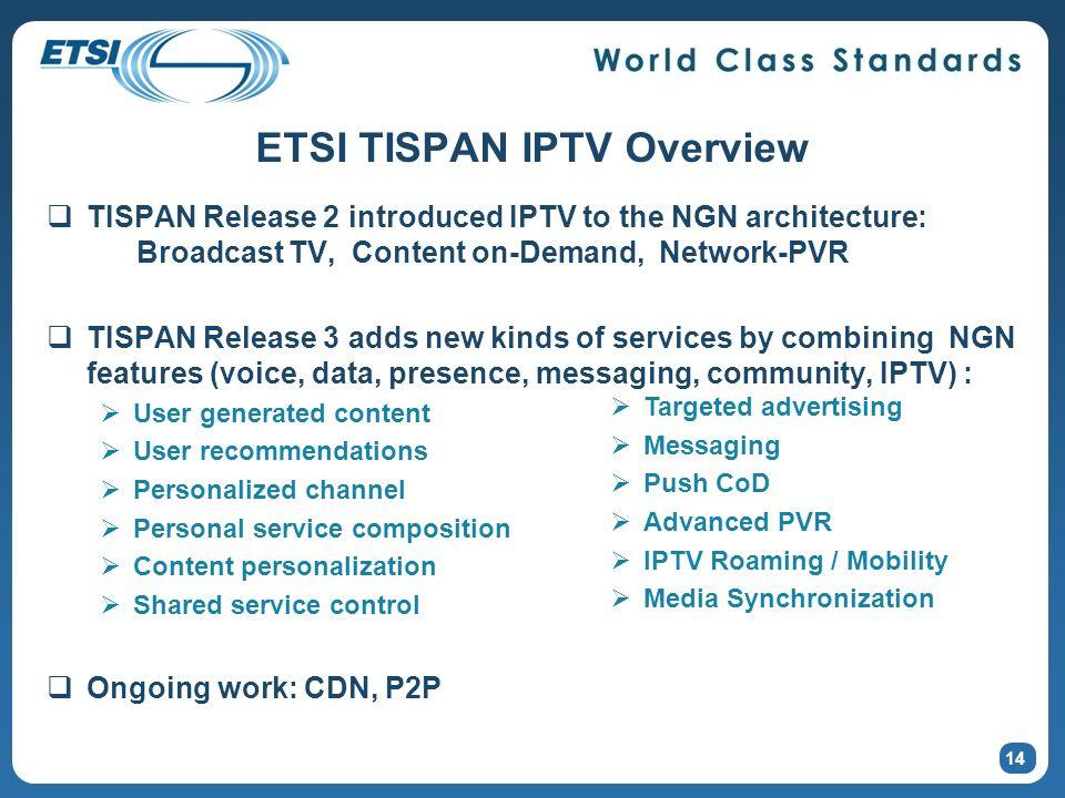 ETSI TISPAN IPTV Overview
