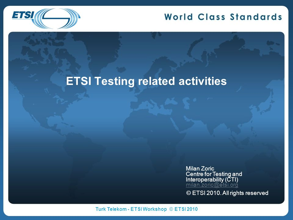ETSI Testing related activities