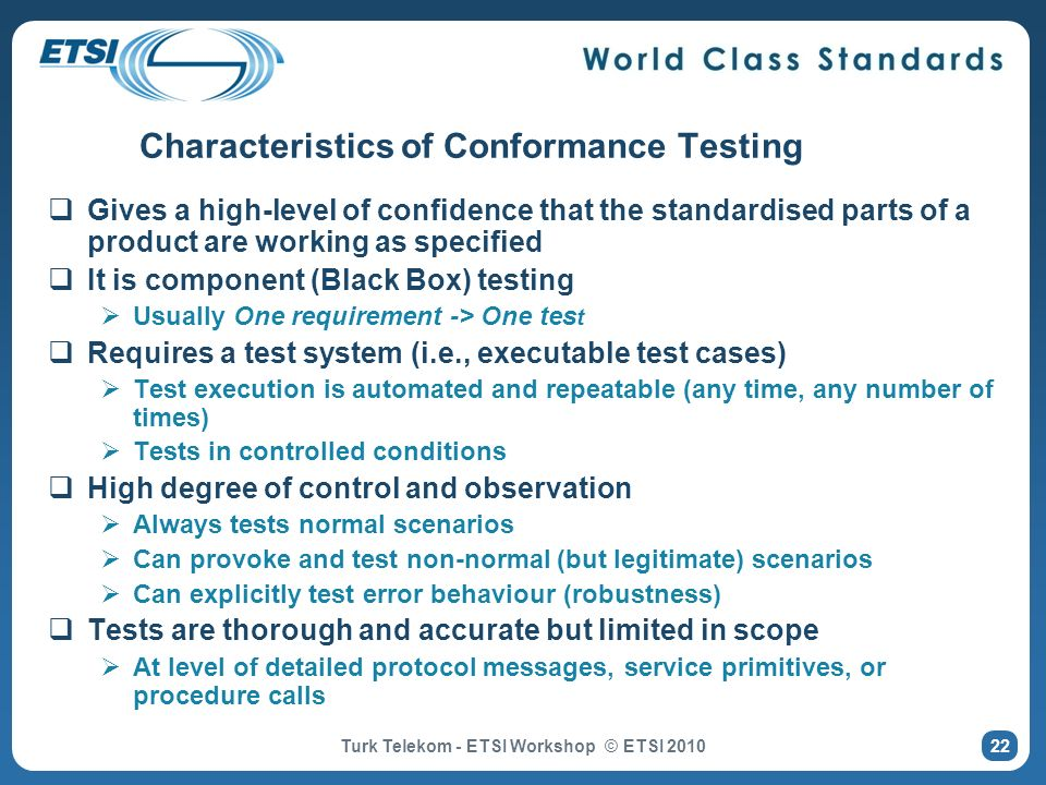 Characteristics of Conformance Testing