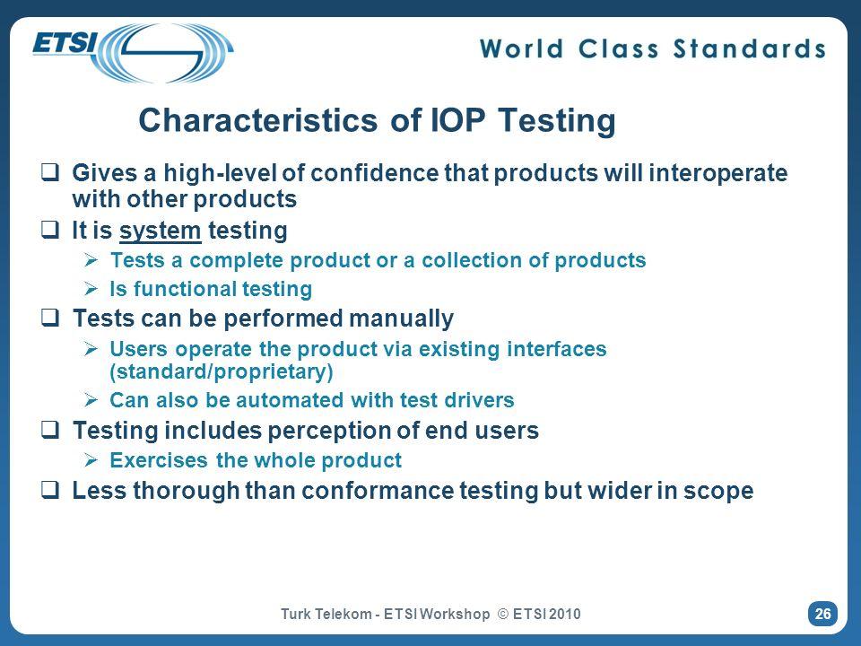 Characteristics of IOP Testing