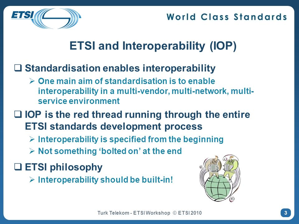 ETSI and Interoperability (IOP)