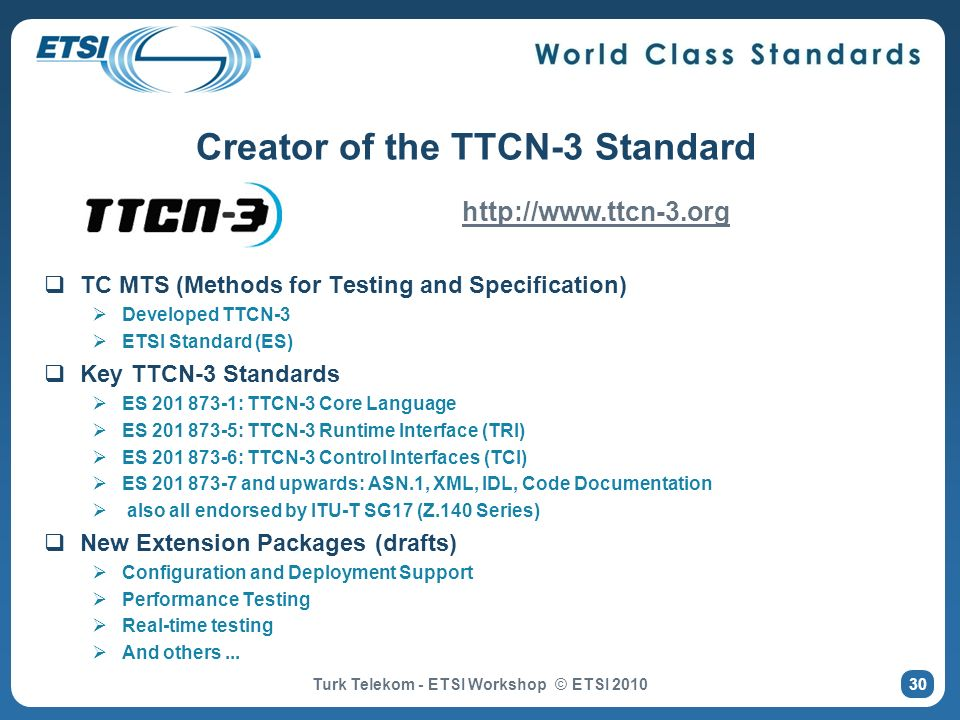 Creator of the TTCN-3 Standard