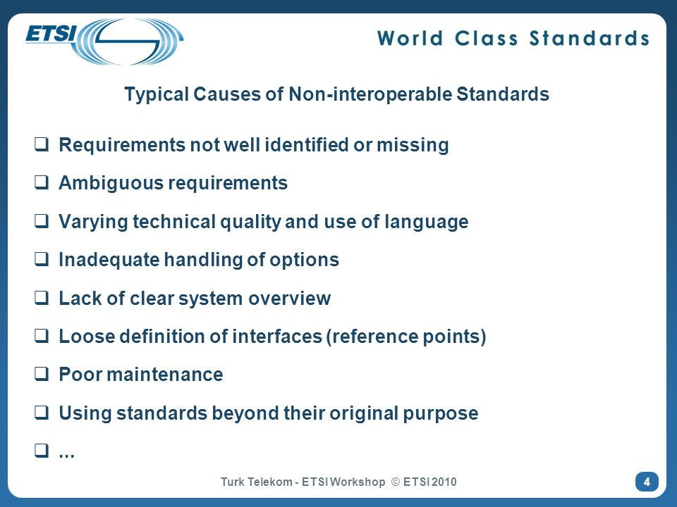Typical Causes of Non-interoperable Standards