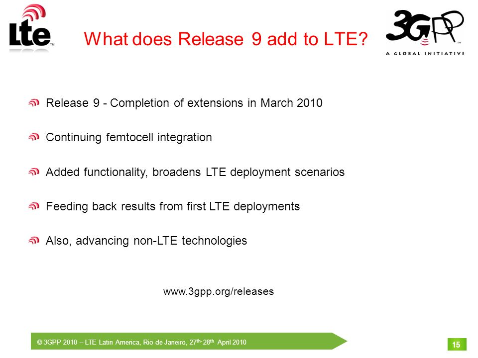 What does Release 9 add to LTE