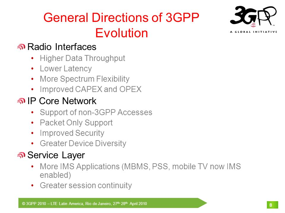 General Directions of 3GPP Evolution