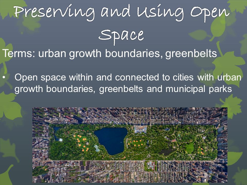 Preserving and Using Open Space