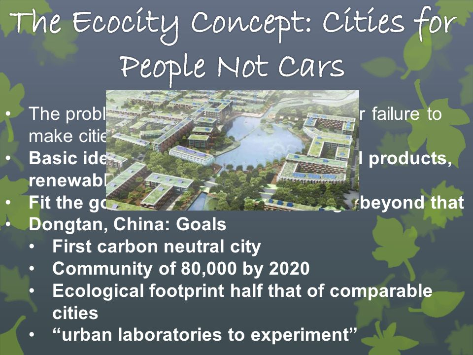 The Ecocity Concept: Cities for People Not Cars