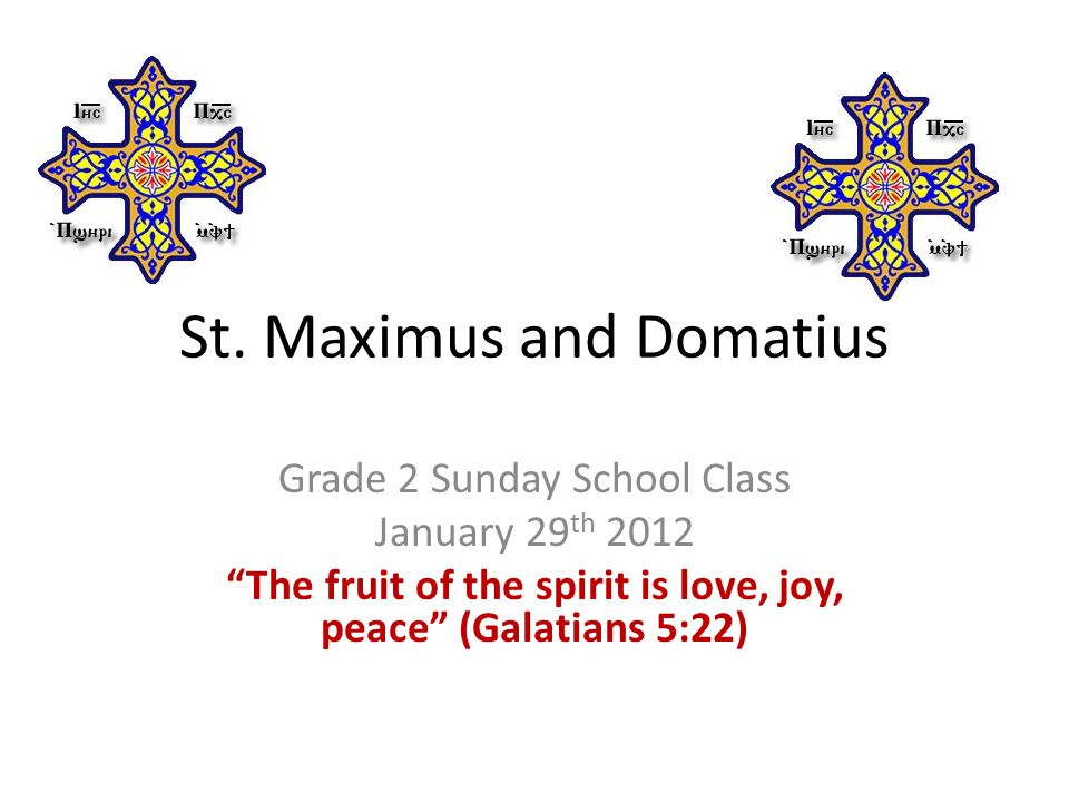 St. Maximus and Domatius - ppt video online download 7520eef2c089