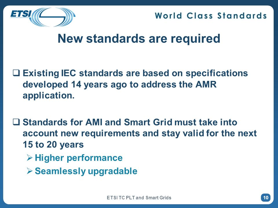 New standards are required