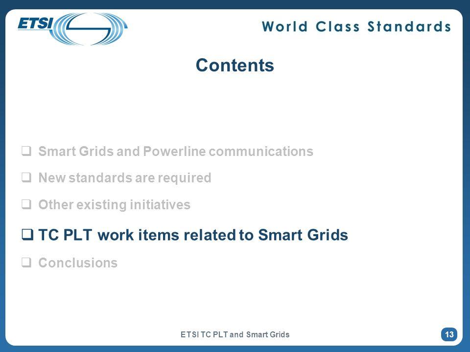 ETSI TC PLT and Smart Grids