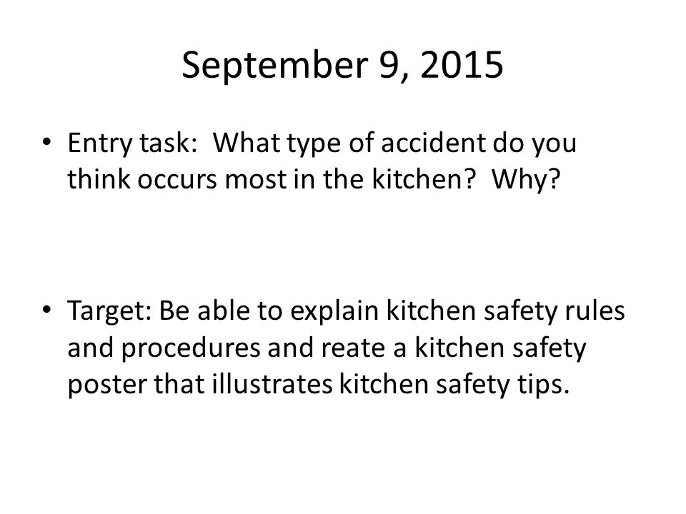 September 8 2015 entry task why is safety important in for 3 kitchen safety rules