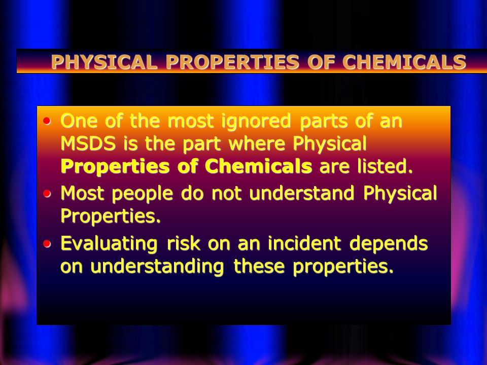 PHYSICAL PROPERTIES OF CHEMICALS