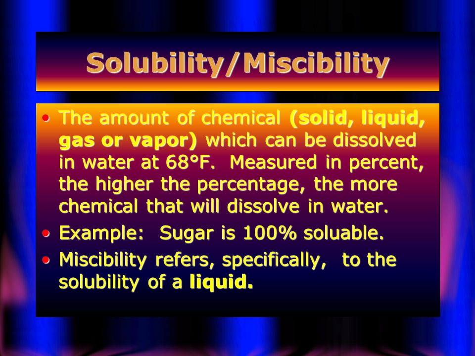 Solubility/Miscibility
