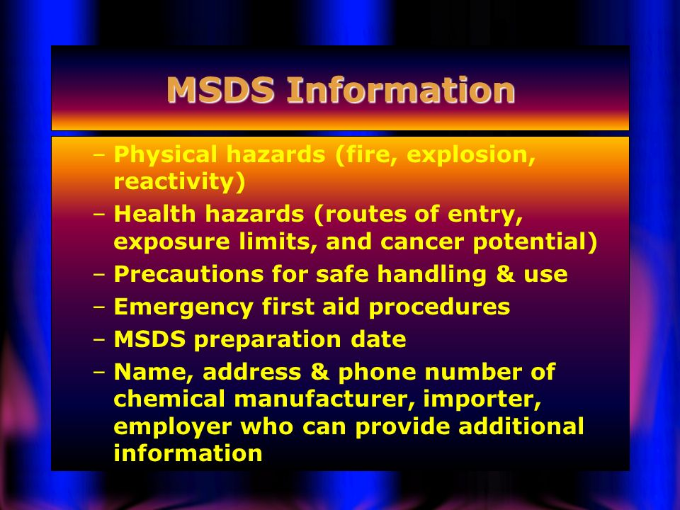 MSDS Information Physical hazards (fire, explosion, reactivity)