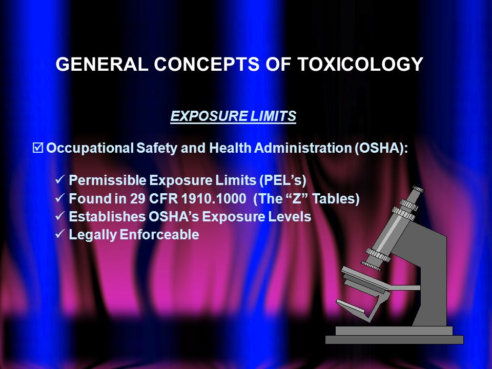 GENERAL CONCEPTS OF TOXICOLOGY