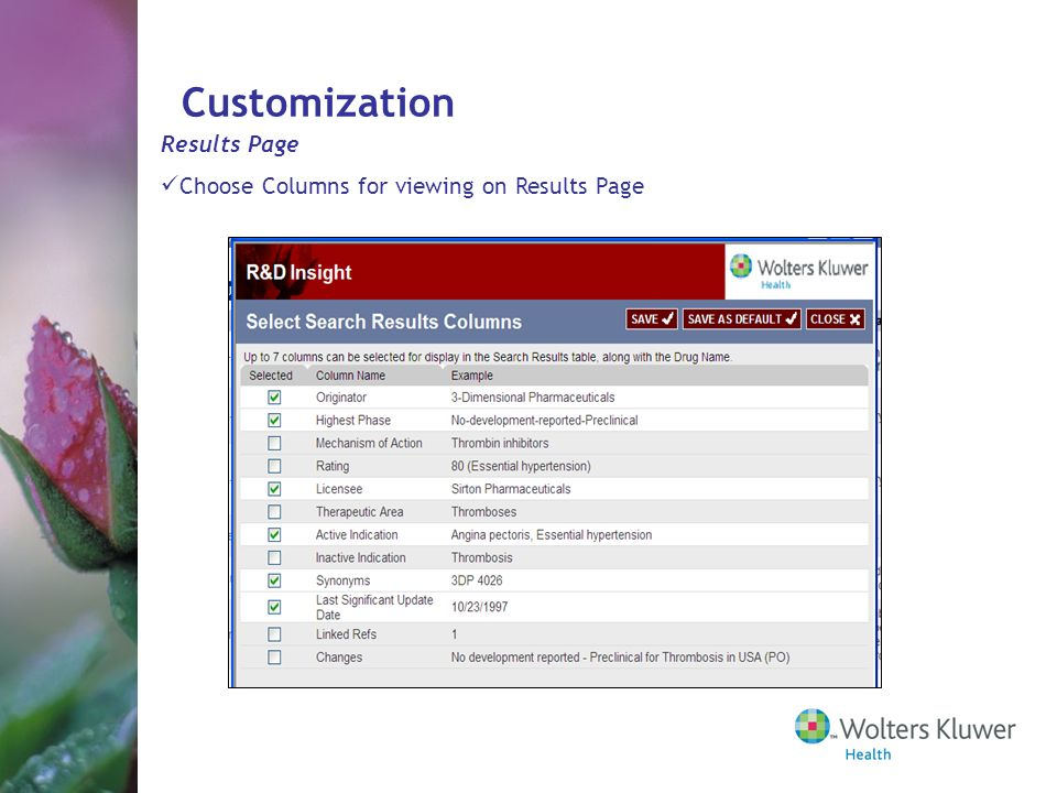 Customization Results Page Choose Columns for viewing on Results Page