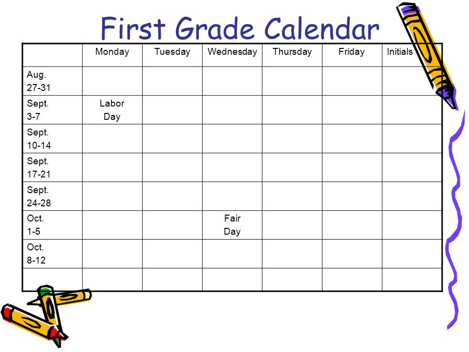 First Grade Calendar Monday Tuesday Wednesday Thursday Friday Initials