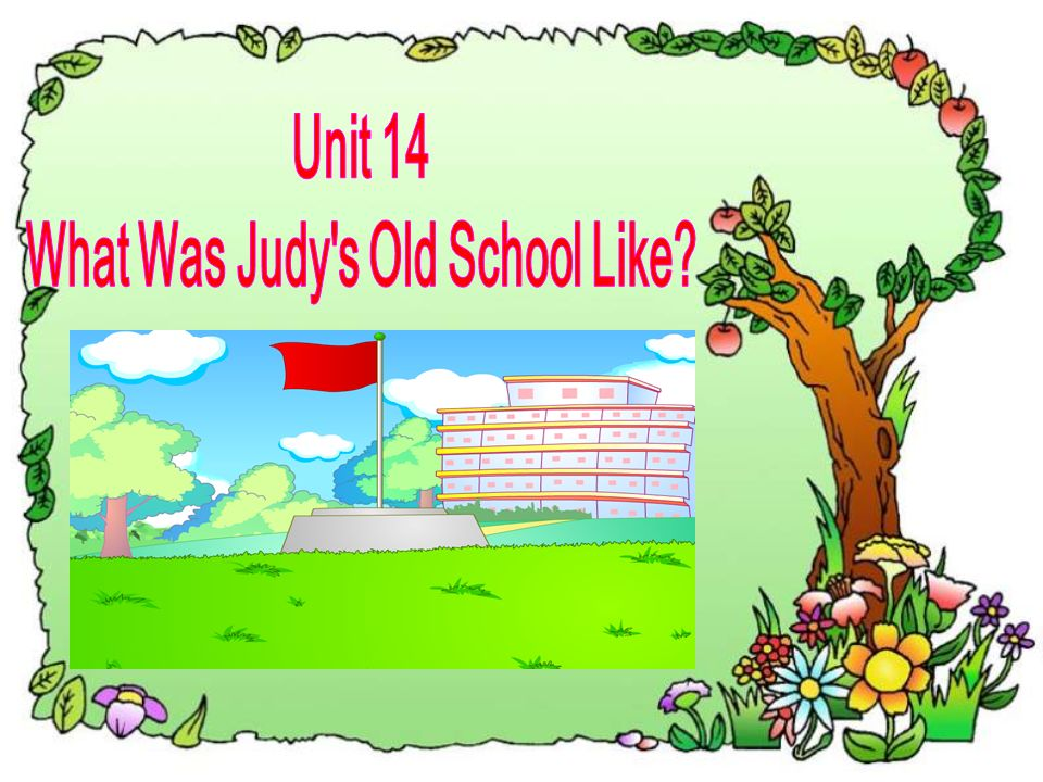 What Was Judy s Old School Like