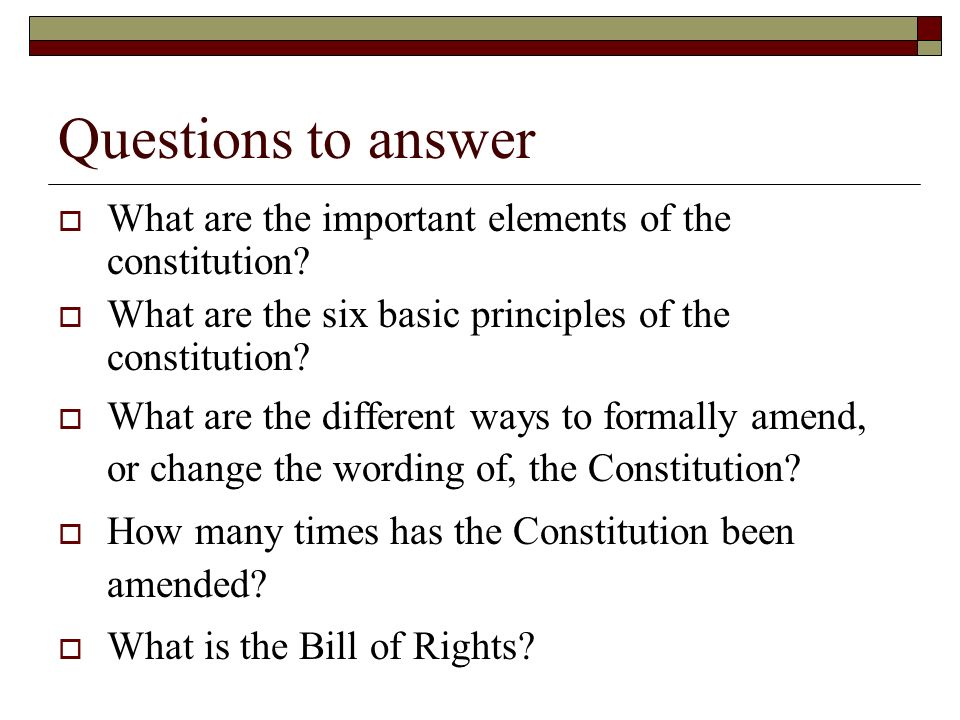 six principles of the constitution Six basic principles build our constitution and is the backbone of our government popular sovereignty, limited government, separation of powers, checks and balances, judicial review, and federalism all play major roles from protecting our rights, to creating an equal balance of power in our government.