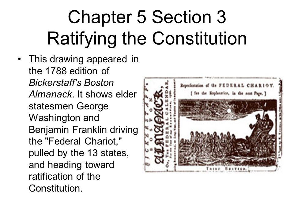 Chapter 5 Section 3 Ratifying The Constitution Ppt Video Online
