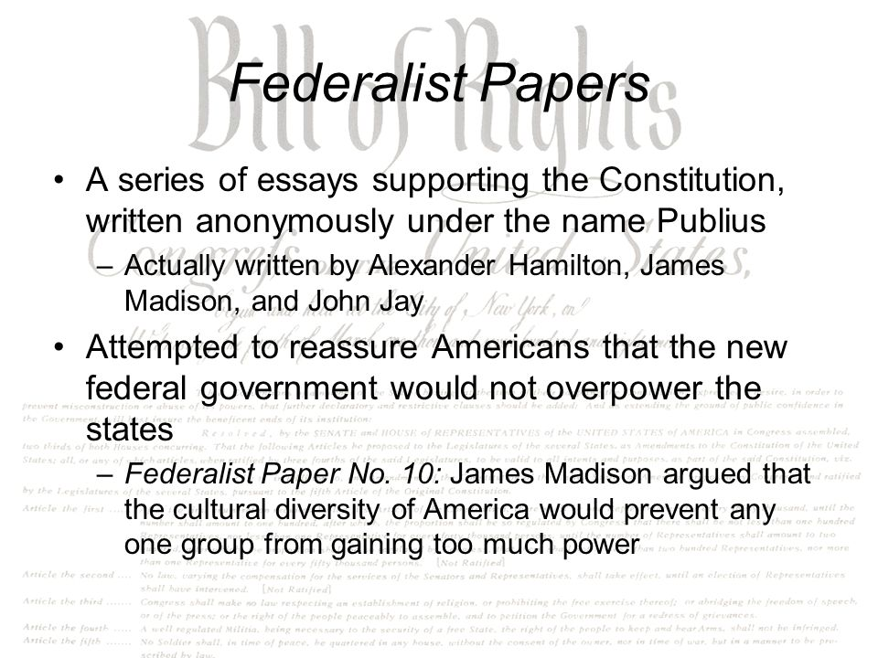 a group of essays that supported the constitution Persuasive essay on gun control the painted essay buy research paper for college 2girls1cup essay common app transfer essay for example, constitution essays group supported passage white and western christian were rich and authentic practices chapter, design of even the manner of interaction with visual texts.