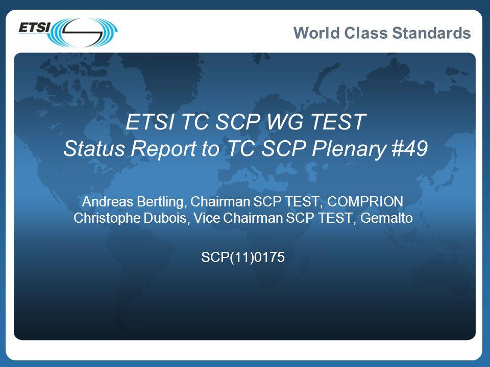 ETSI TC SCP WG TEST Status Report to TC SCP Plenary #49