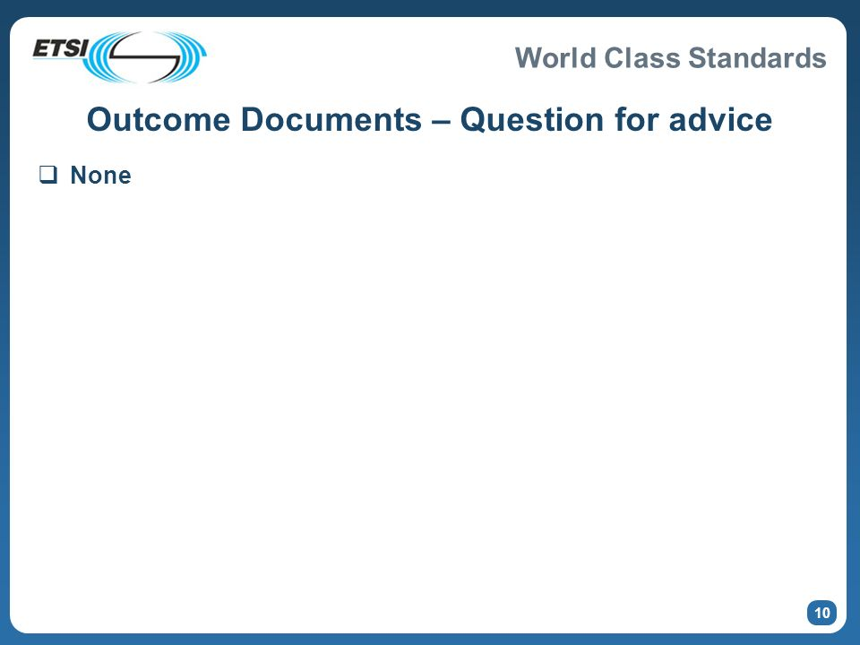 Outcome Documents – Question for advice