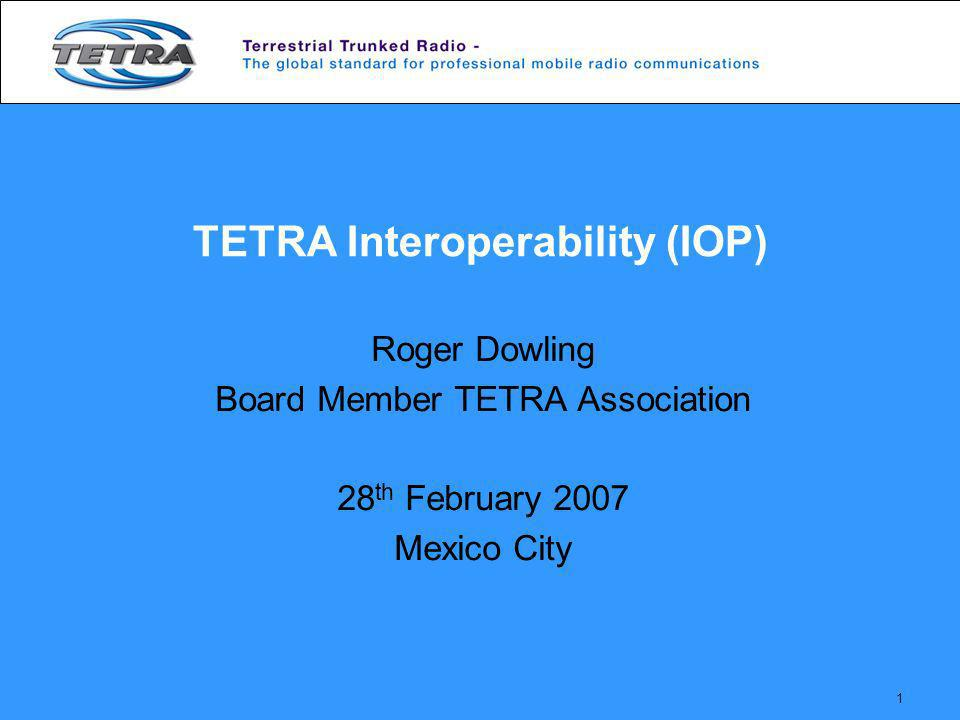 TETRA Interoperability (IOP)
