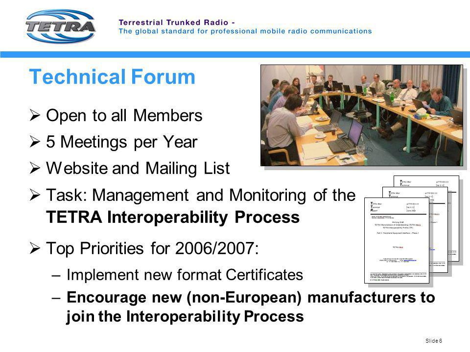 Technical Forum Open to all Members 5 Meetings per Year