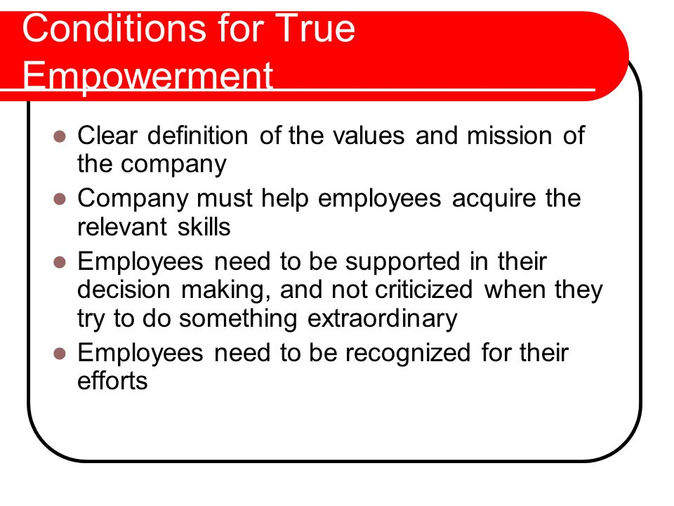 Conditions for True Empowerment