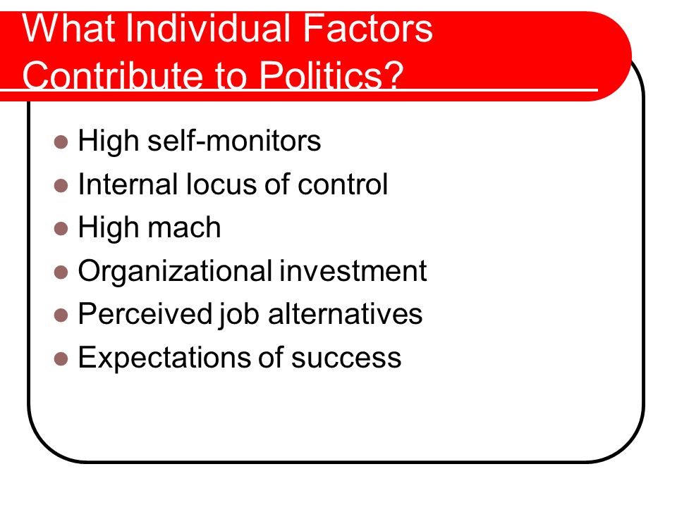 What Individual Factors Contribute to Politics