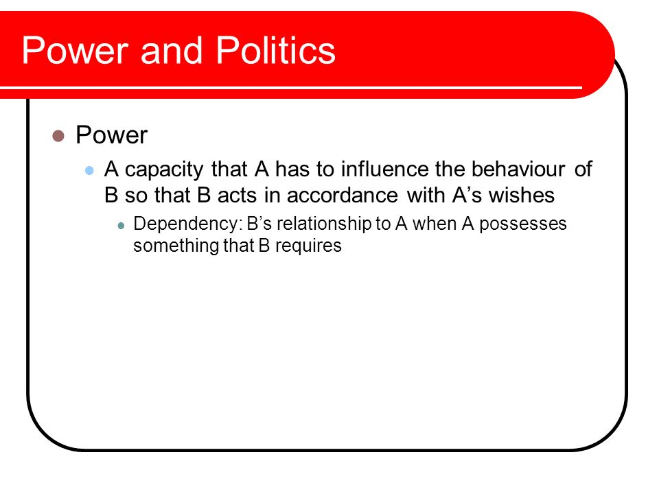 Power and Politics Power