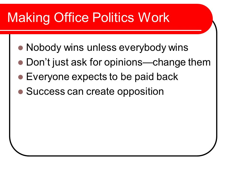 Making Office Politics Work