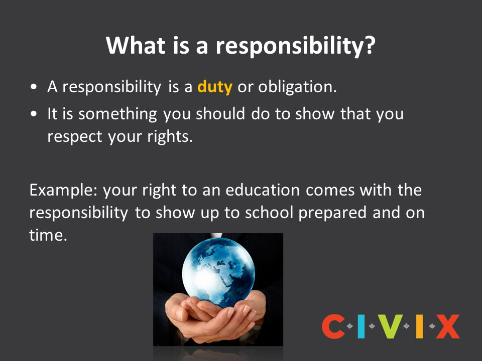 What is a responsibility