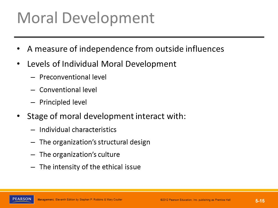 Moral Development A measure of independence from outside influences