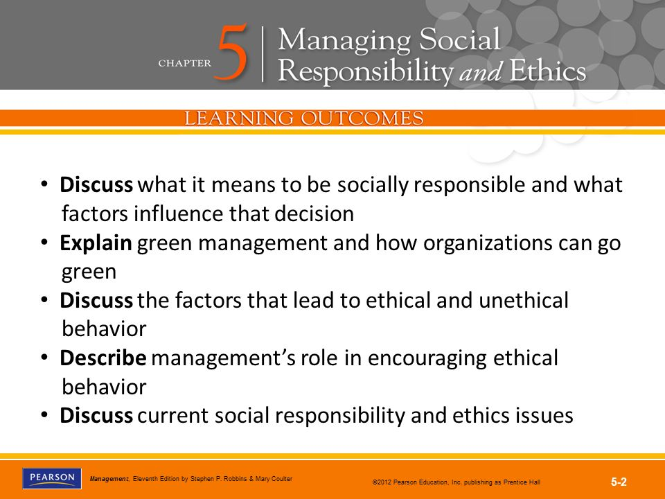 Discuss what it means to be socially responsible and what