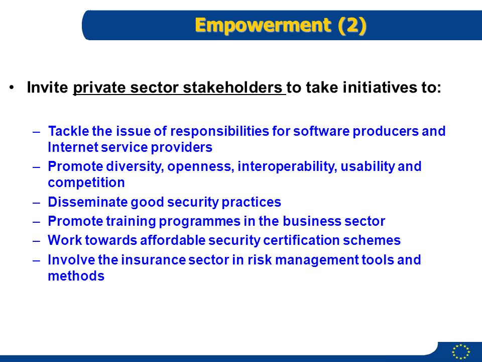 Empowerment (2) Invite private sector stakeholders to take initiatives to: